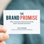 The Brand Promise – Why Corporate & Personal Brands Aren't Mutually Exclusive